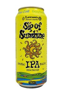 Sip of Sunshine is an awesome, sought after IPA made in limited quantities by Lawson's Finest Liquids in Vermont.